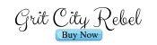 Grit City Rebel