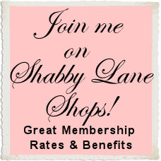 Join Me on Shabby Lane Shops!